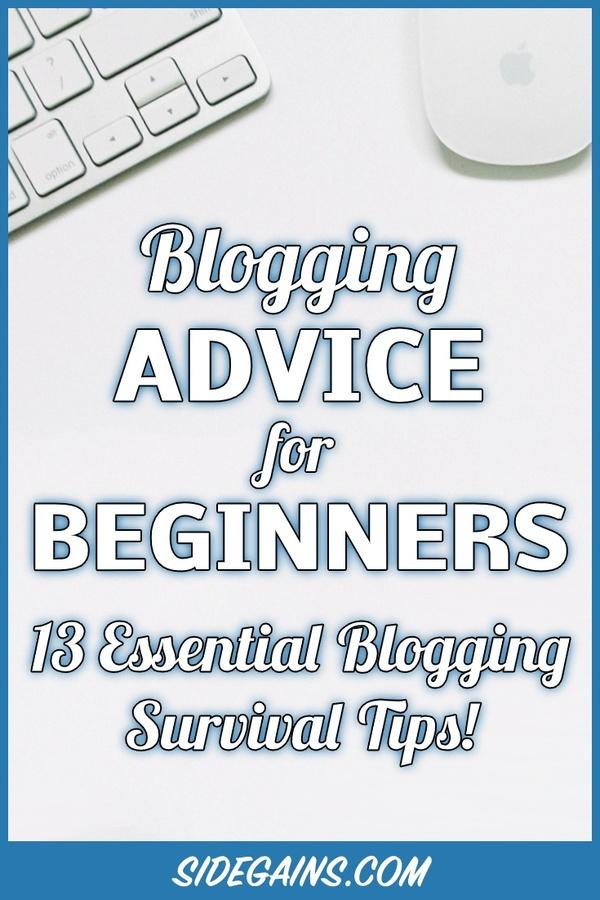 13 Pieces of Advice for Blogging Beginners
