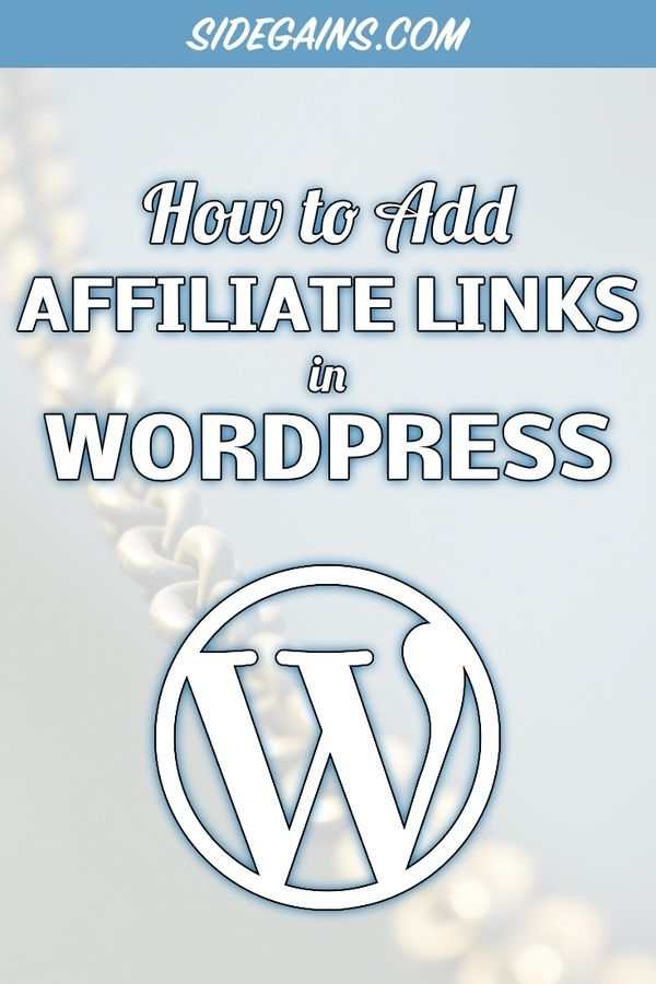 Adding Affiliate Links to WordPress