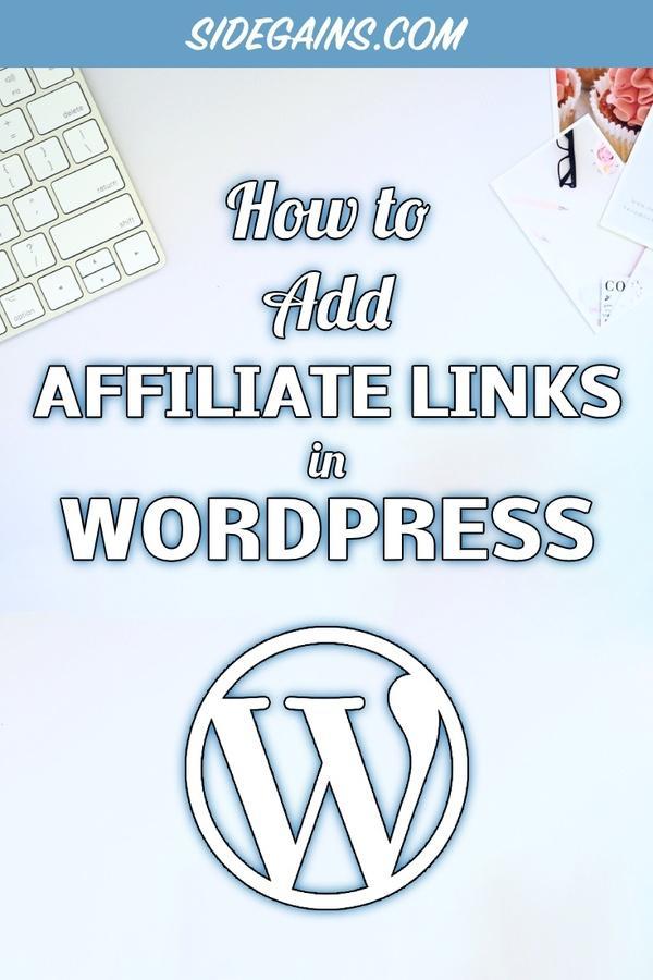 Add Links to WordPress for Affiliate Programs