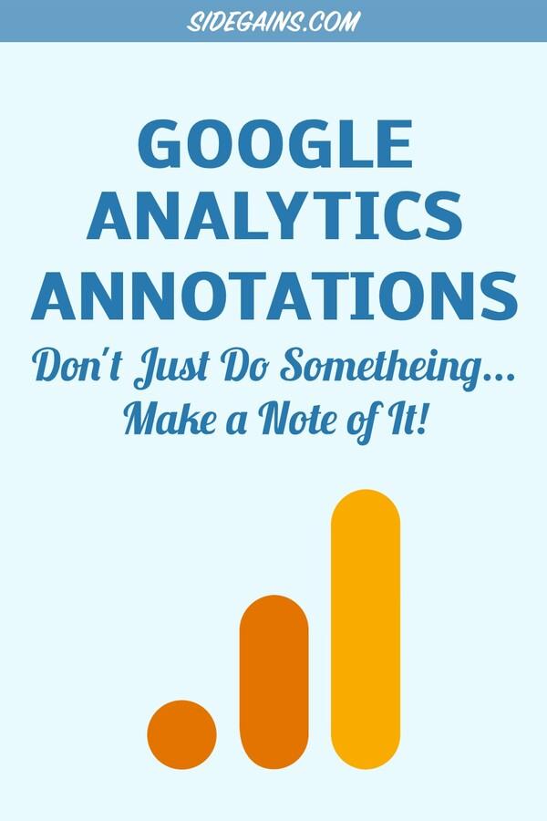 Pinterest - Making Notes in Google Analytics