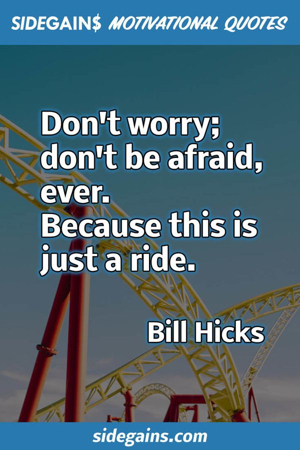 Bill Hicks Quote - It's Just a Ride!