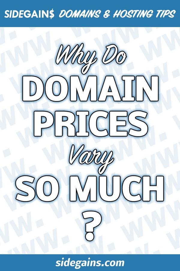 Why Do Domain Prices Vary So Much?