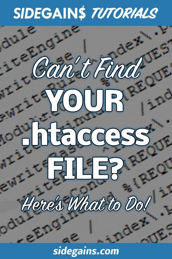 Help... I Can't Find the .htaccess File!