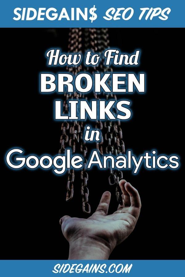 Using Google Analytics to Find Broken Links