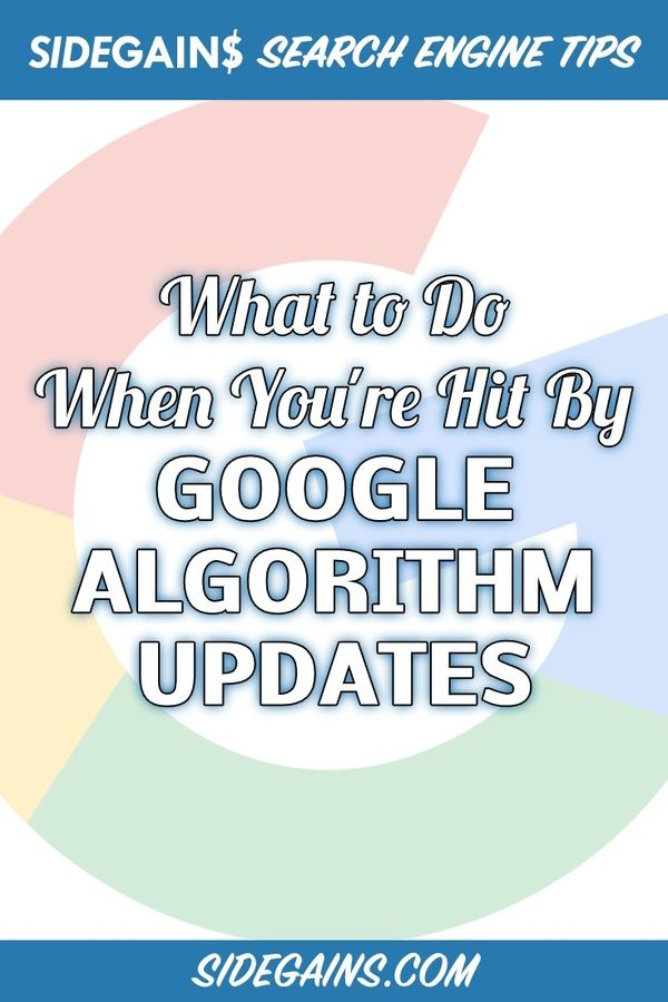 How to Fix the Effects of Google Algorithm Updates
