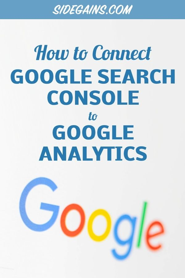 How to Connect Google Search Console to Google Analytics