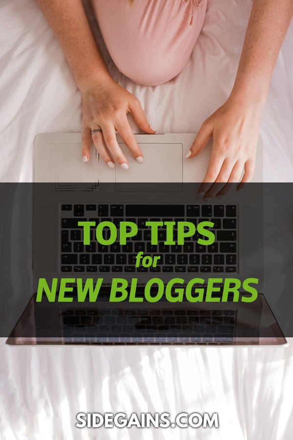 Top Tips for New Bloggers