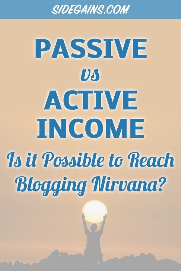 Can Bloggers Expect a Passive or Active Income?