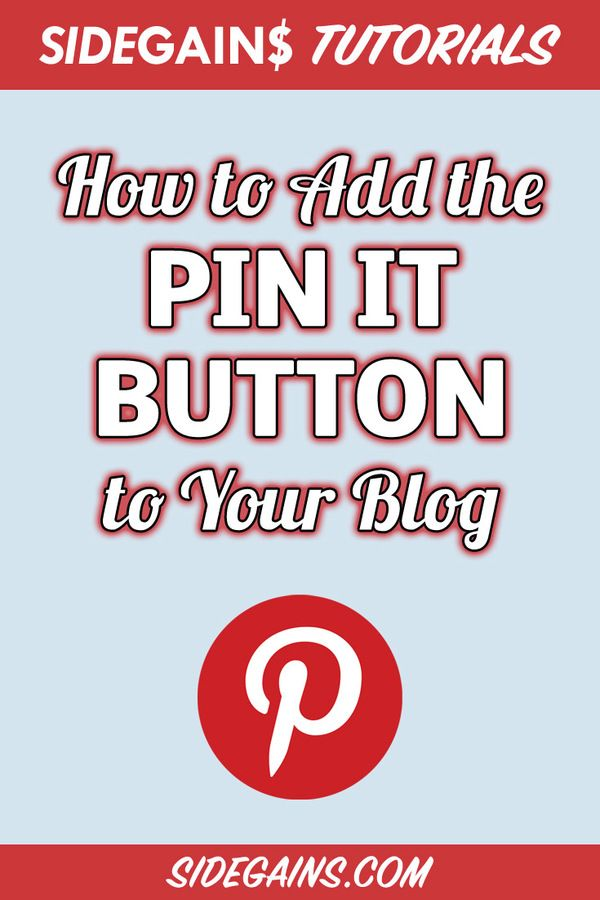 Add the Pinterest Pin It Button