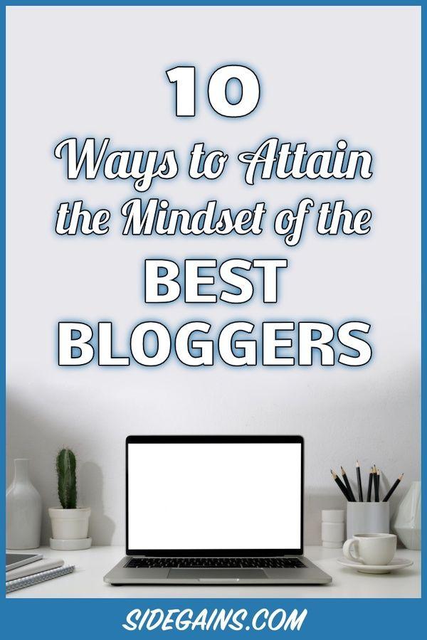 Best Blogger Mindset