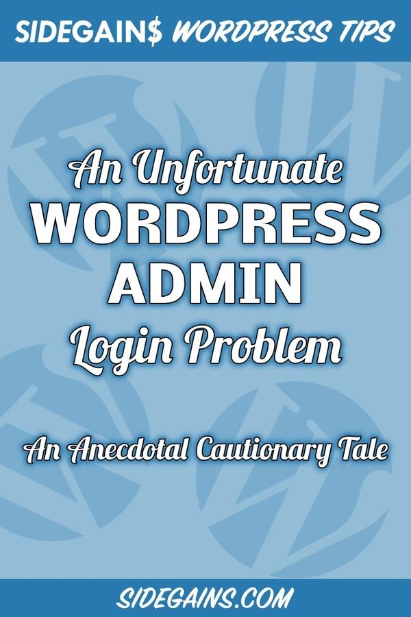 Share this WordPress Admin Login Problem on Pinterest!