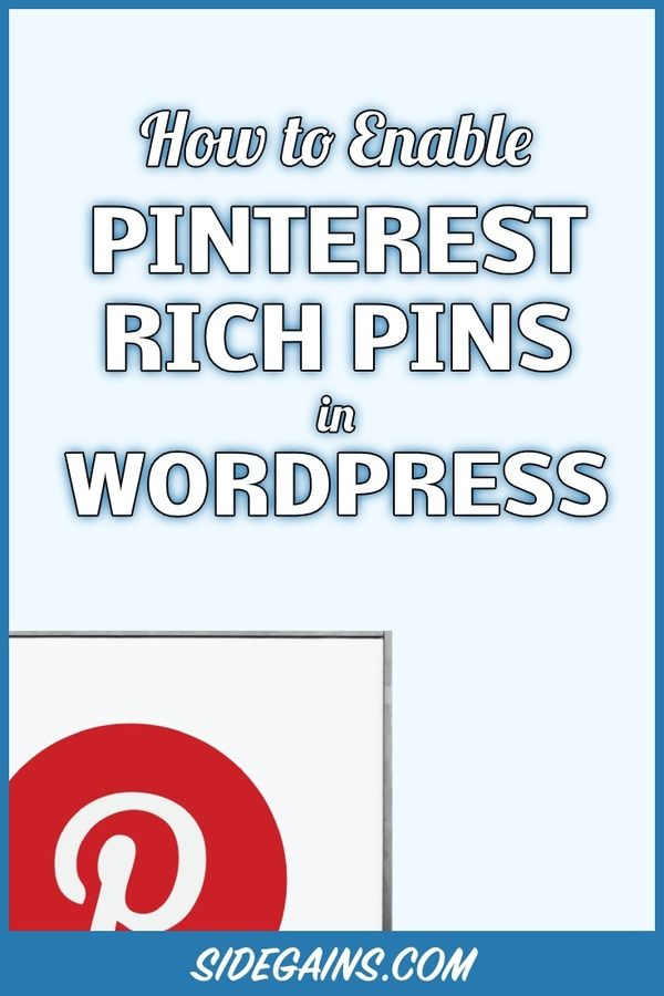 Enable Rich Pins in Pinterest