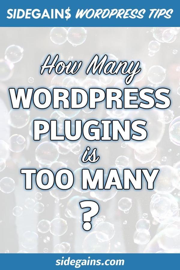 Too Many WordPress Plugins?