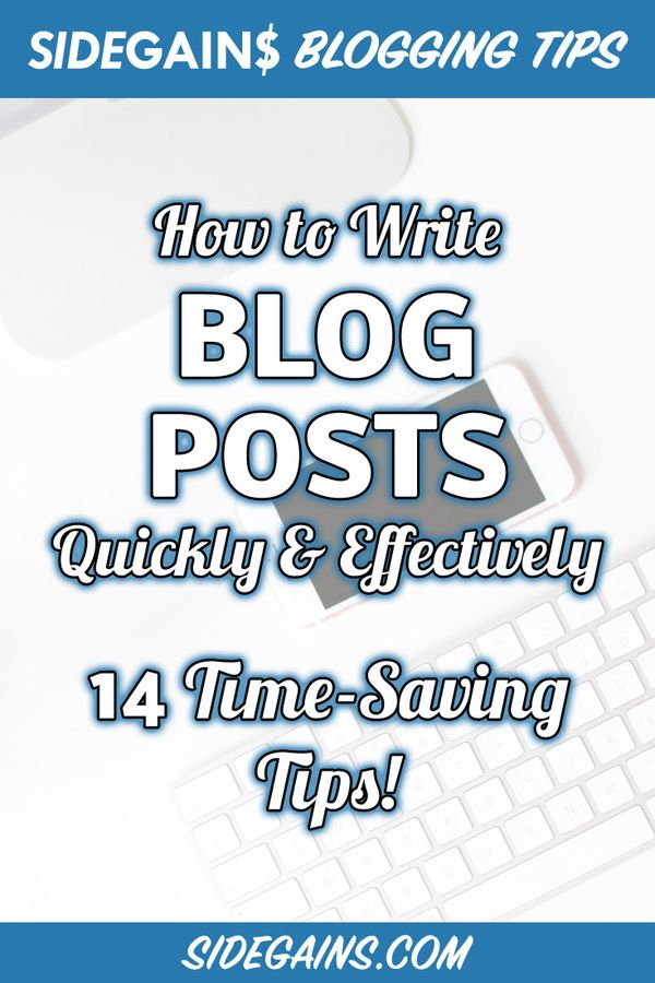 Pinterest - How to Write Blog Posts Quickly