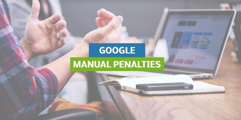 Google Manual Penalties