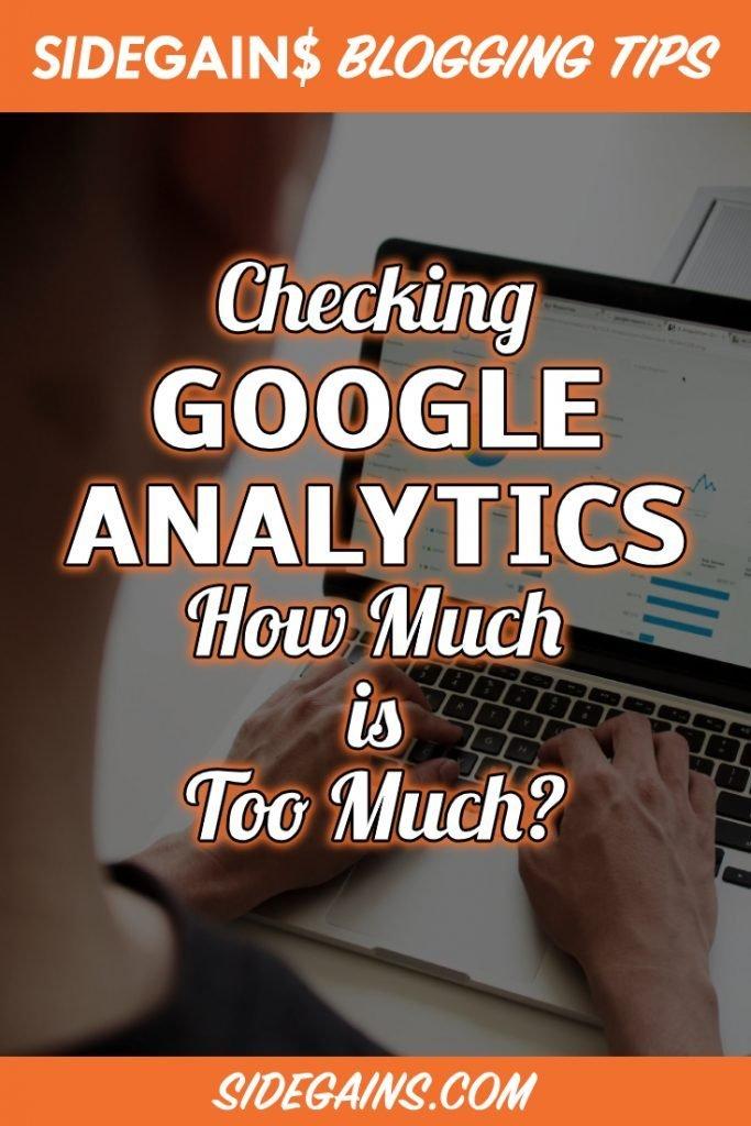 Over Checking Google Analytics Kills Your Productivity