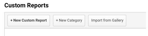 Create a New Custom Report in Google Analytics